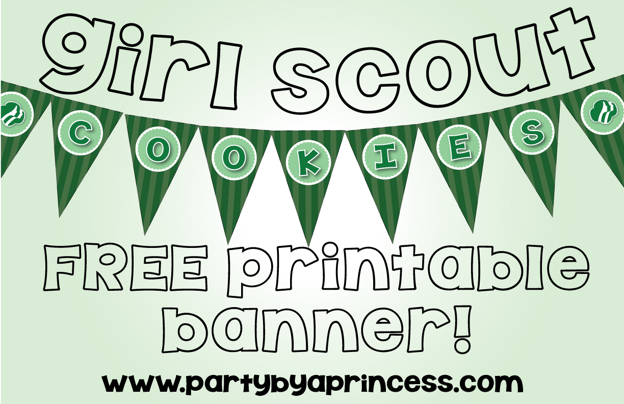 Free Girl Scout Cookie Banner Printable Party By A Princess